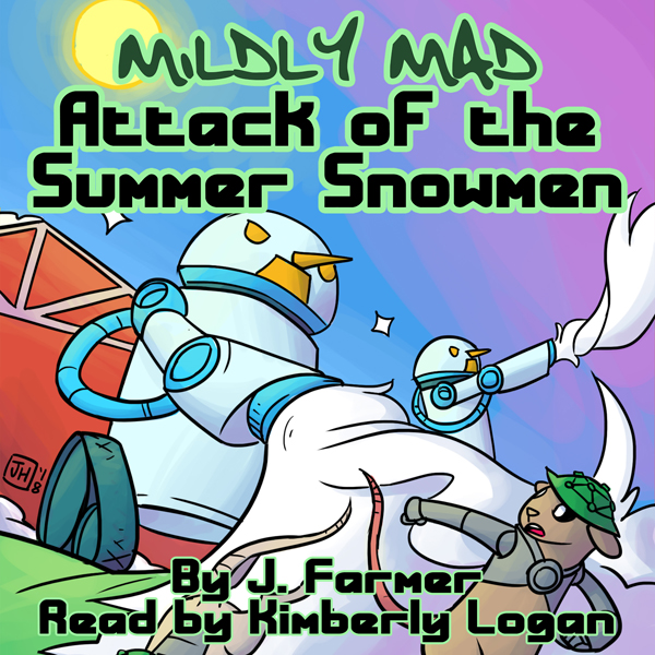 Attack of the Summer Snowmen: Mildly Mad , Hörb...