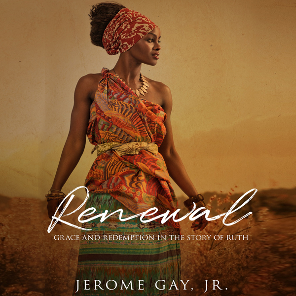 Renewal: Grace and Redemption in the Story of R...