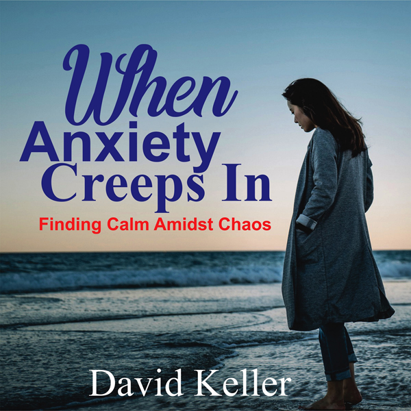 When Anxiety Creeps In: Finding Calm Amidst Cha...