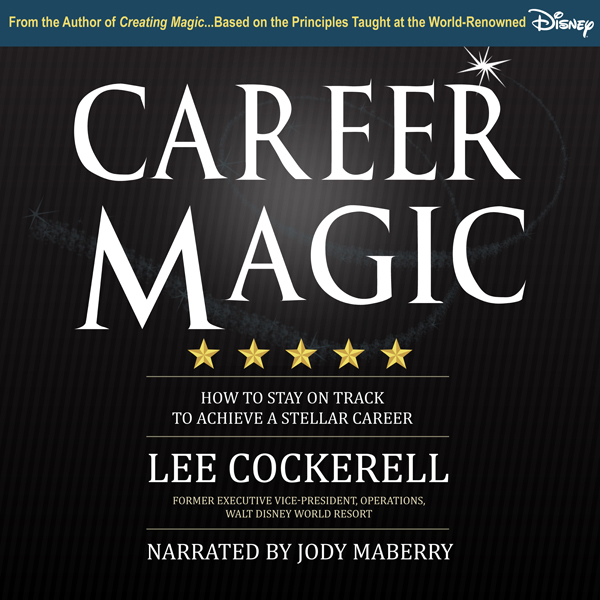 Career Magic: How to Stay on Track to Achieve a...