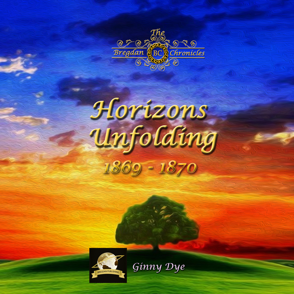 Horizons Unfolding : Bregdan Chronicles Historical Fiction Romance Series, Book 12 , Hörbuch, Digital, 1, 927min