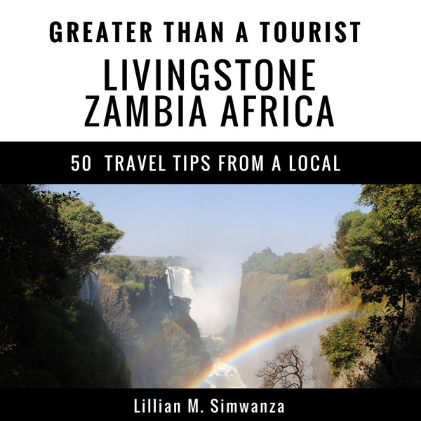 Greater Than a Tourist: Livingstone, Zambia, Af...