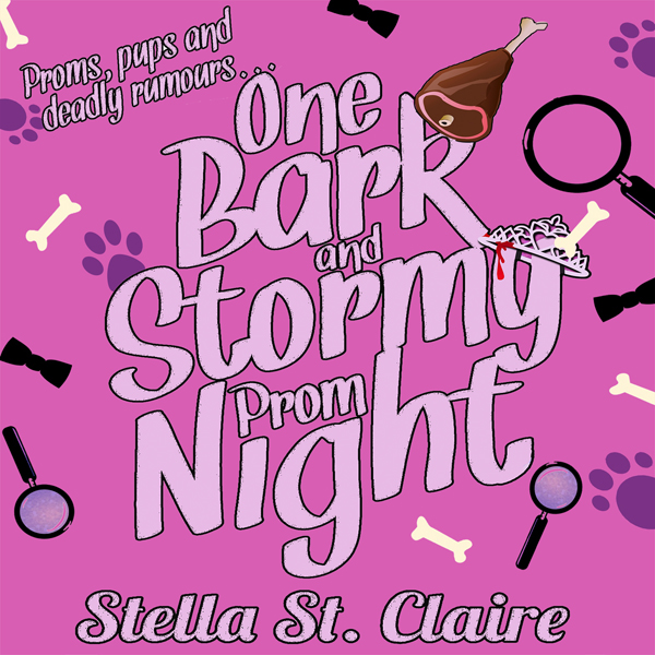 One Bark and Stormy Prom Night: Happy Tails Dog...