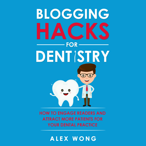 Dentistry: Blogging Hacks for Dentistry: How to...