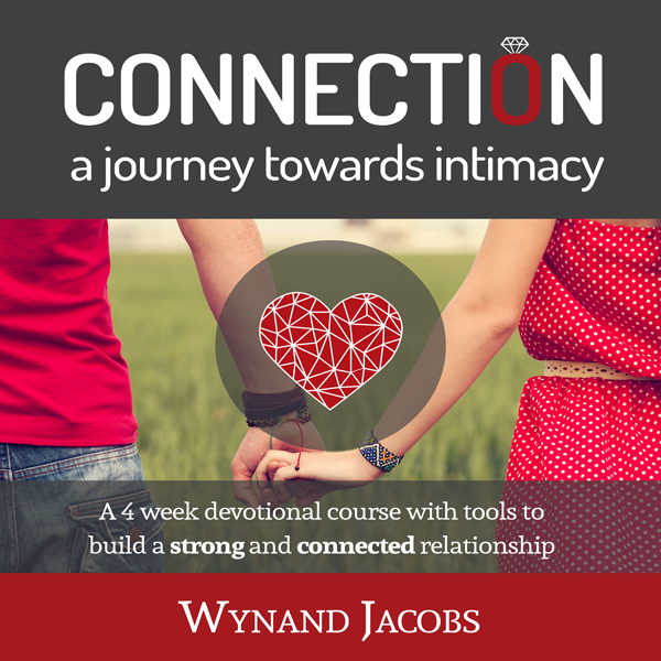 Connection - A Journey Towards Intimacy: A 4 We...