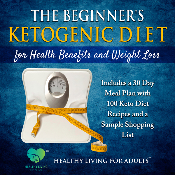 The Beginner's Ketogenic Diet for Health Benefi...