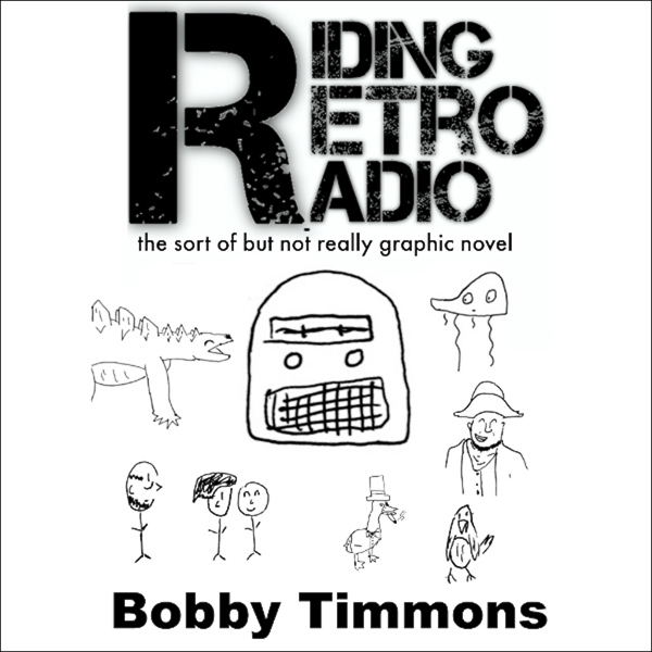 Riding Retro Radio: The Sort of but Not Really Graphic Novel , Hörbuch, Digital, 1, 34min