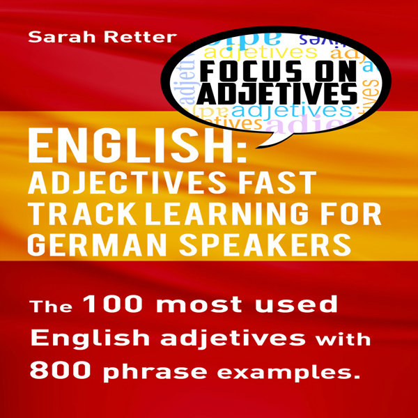 English: Adjectives Fast Track Learning for Ger...