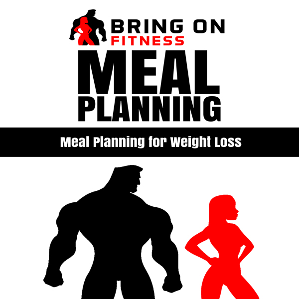 Meal Planning: Meal Planning for Weight Loss , ...