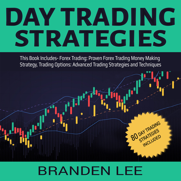 Day Trading Strategies: This Book Includes - Fo...