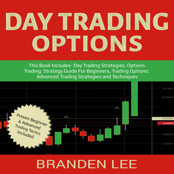 Day Trading Options: This Book Includes - Day T...