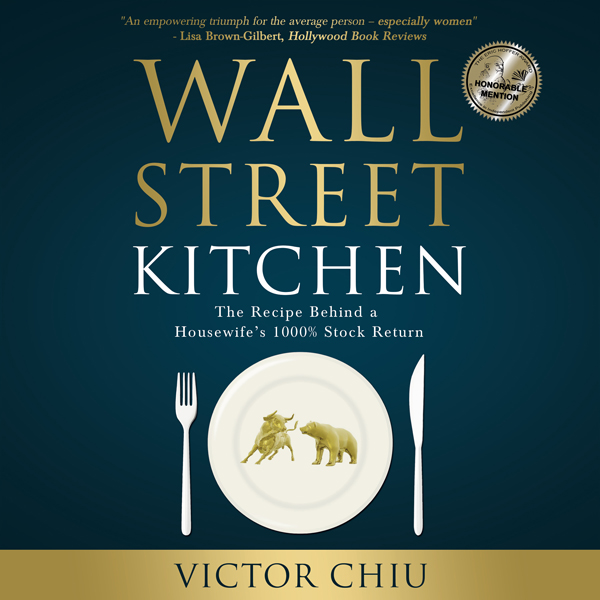 Wall Street Kitchen: The Recipe Behind a Housew...