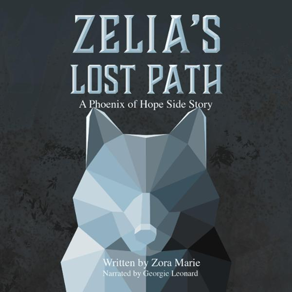 Zelia´s Lost Path: A Side Story from Zelia , Hö...