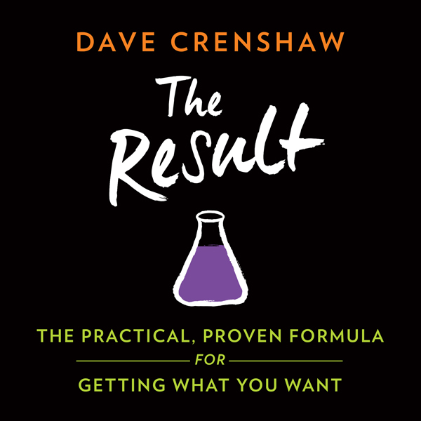 The Result: The Practical, Proven Formula for G...