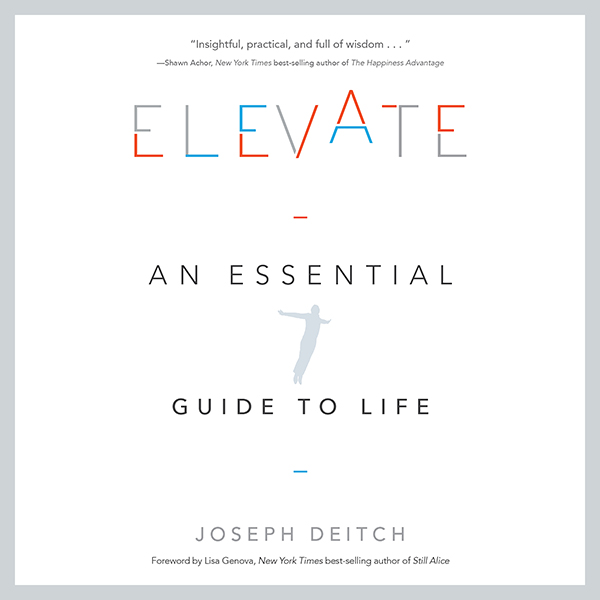 Elevate: An Essential Guide to Life , Hörbuch, ...
