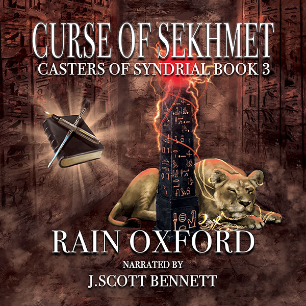 Curse of Sekhmet: Casters of Syndrial, Book 3 ,...