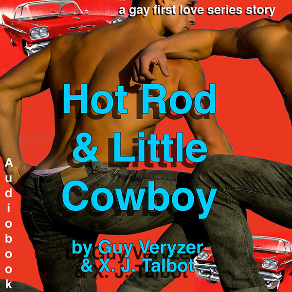Hot Rod and Little Cowboy: A Gay First Love Ser...