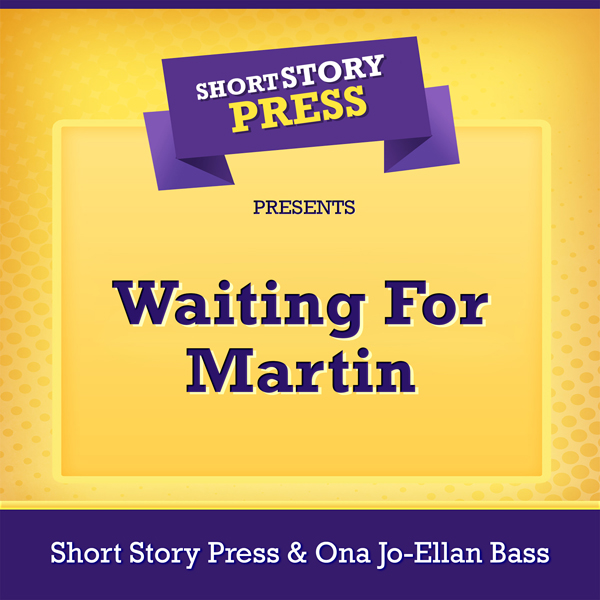 Short Story Press Presents Waiting for Martin , Hörbuch, Digital, 1, 34min