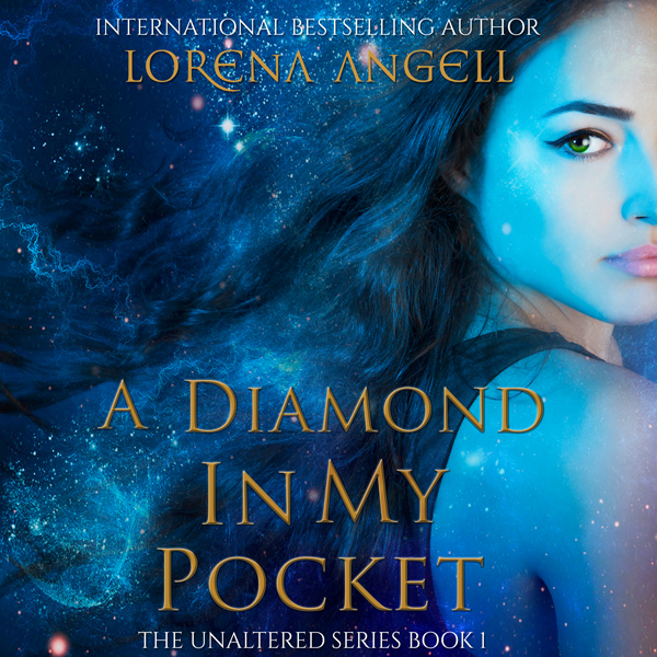 A Diamond in My Pocket : The Unaltered, Volume ...