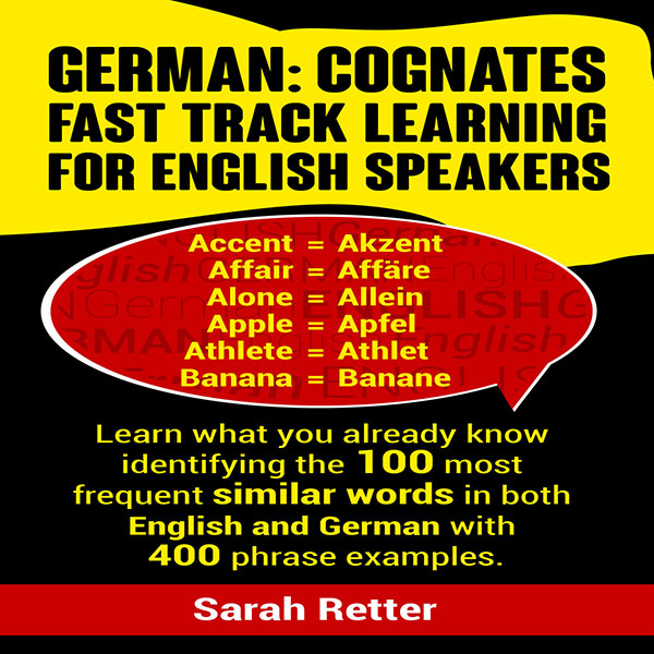 German: Cognates Fast Track Learning for Englis...