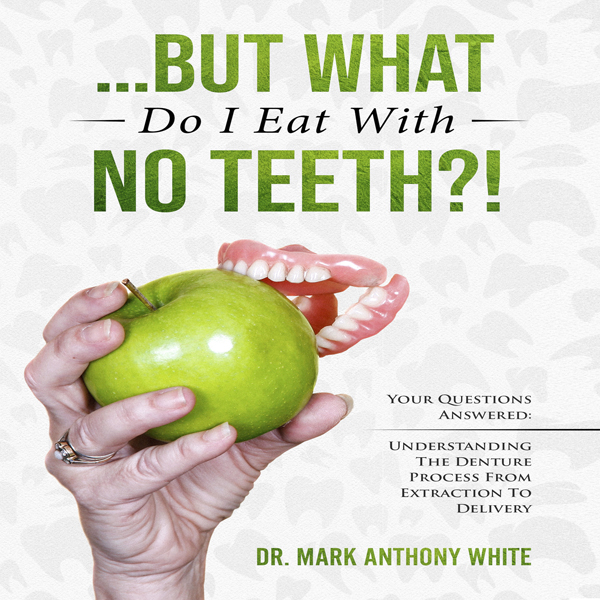 ...But What Do I Eat with No Teeth?!: Your Ques...
