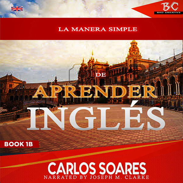 La Manera Simple De Aprender Inglés 1B [The Sim...