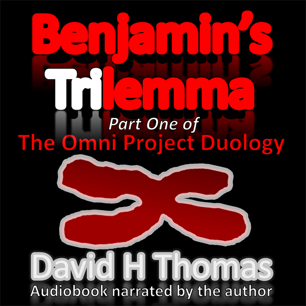 Benjamin´s Trilemma: Part One of The Omni Project Duology , Hörbuch, Digital, 1, 1023min