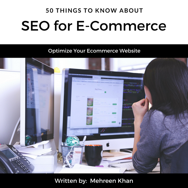 50 Things to Know About SEO for E-Commerce: Opt...