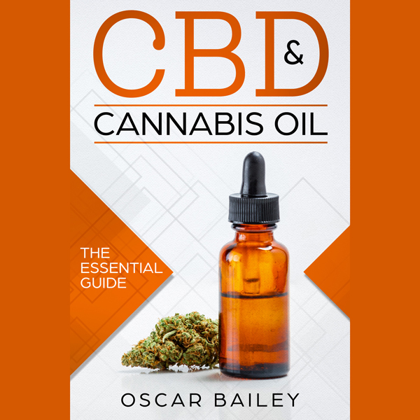 CBD & Cannabis Oil: The Essential Guide , Hörbu...