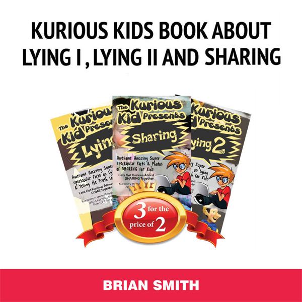 Kurious Kids Book About Lying I, Lying II and S...