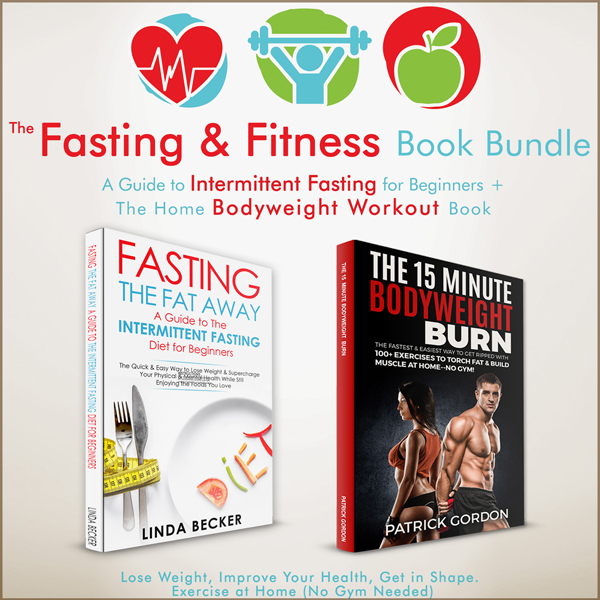 The Fasting & Fitness Book Bundle: A Guide to I...