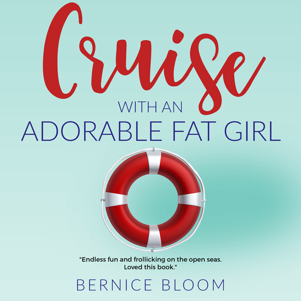 Cruise with an Adorable Fat Girl , Hörbuch, Dig...