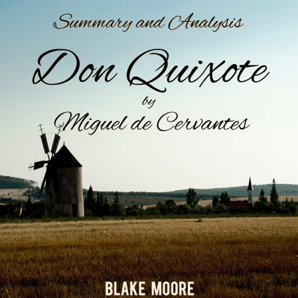 Summary and Analysis: Don Quixote by Miguel de Cervantes , Hörbuch, Digital, 1, 59min