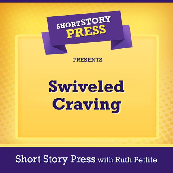 Short Story Press Presents Swiveled Craving , Hörbuch, Digital, 1, 33min