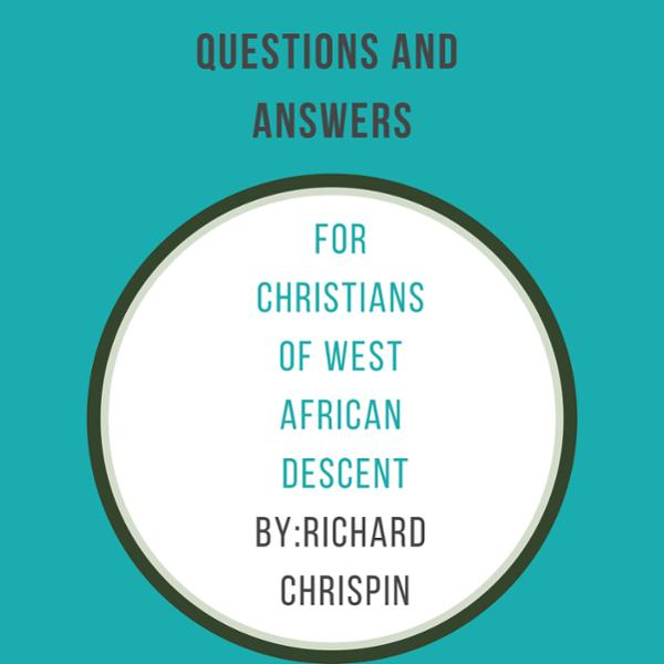 Questions and Answers for Christians of West African Descent , Hörbuch, Digital, 1, 76min