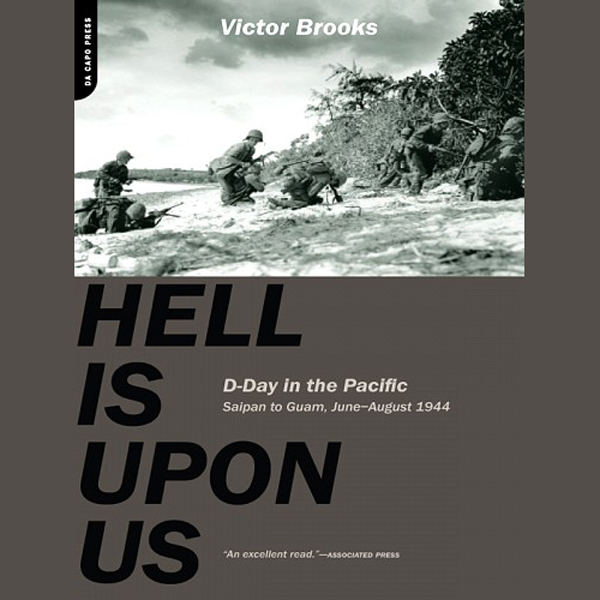 Hell Is Upon Us: D-Day in the Pacific - Saipan ...