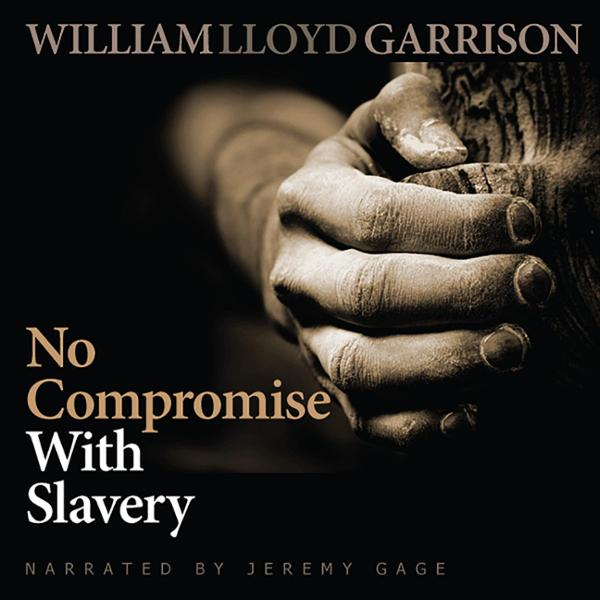 No Compromise With Slavery , Hörbuch, Digital, ...