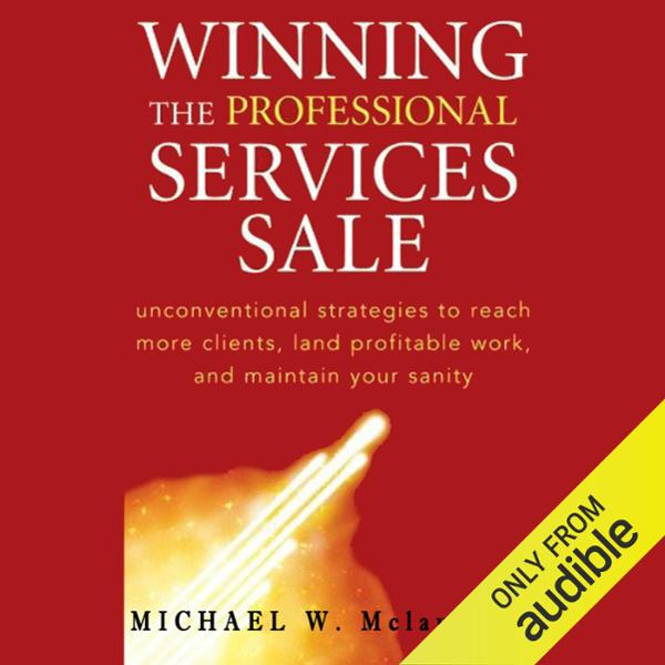Winning the Professional Services Sale , Hörbuc...