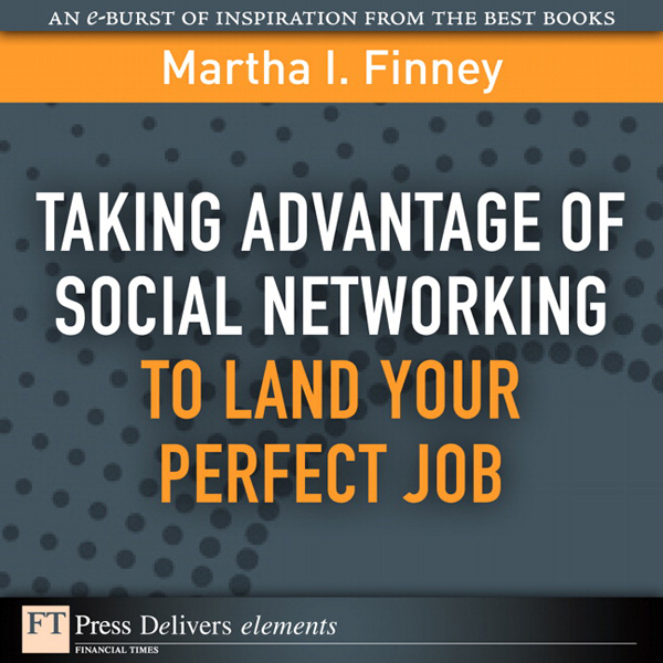 Taking Advantage of Social Networking to Land Y...