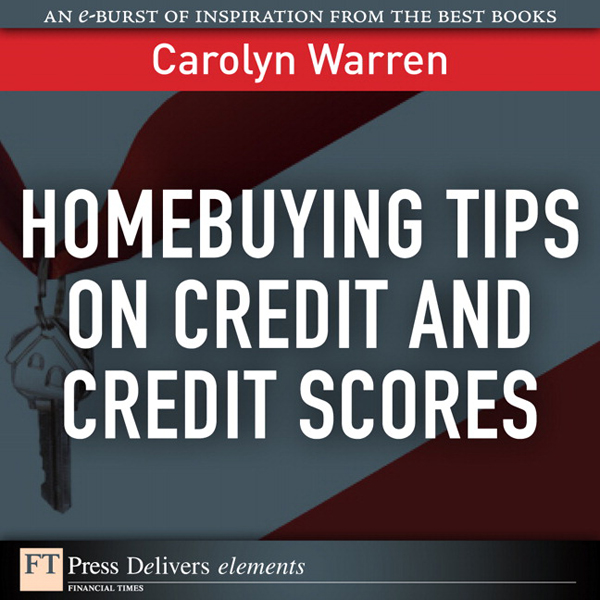 Homebuying Tips on Credit and Credit Scores , H...