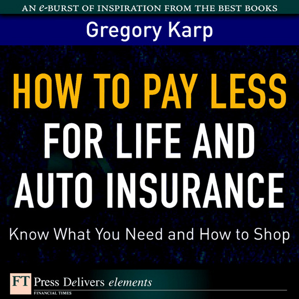How to Pay Less for Life and Auto Insurance : K...