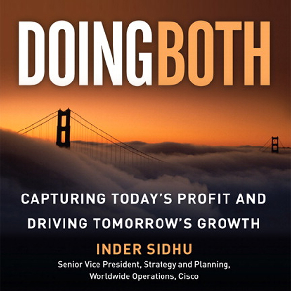 Doing Both: Capturing Today´s Profit and Drivin...