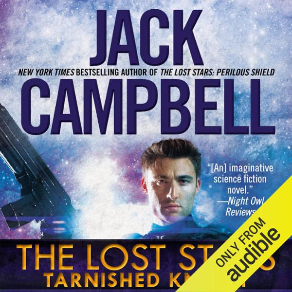 Tarnished Knight: The Lost Stars, Book 1: The L...