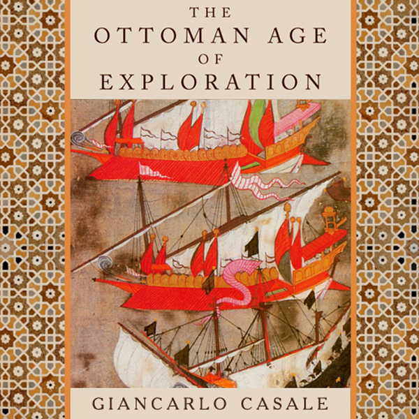 The Ottoman Age of Exploration , Hörbuch, Digit...