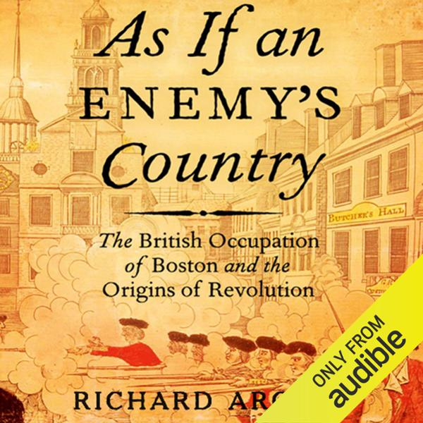 As If an Enemy´s Country: The British Occupatio...