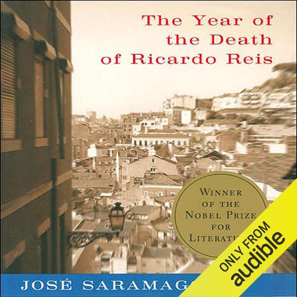 The Year of the Death of Ricardo Reis , Hörbuch...