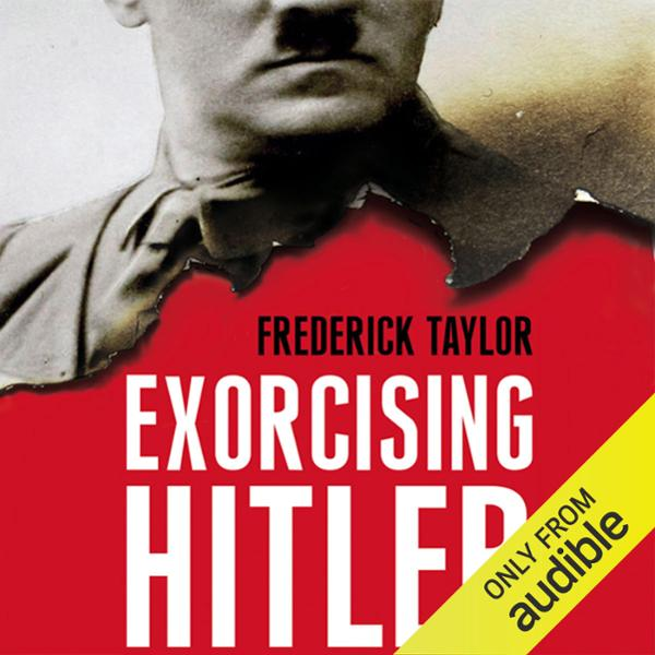 Exorcising Hitler: The Occupation and Denazific...