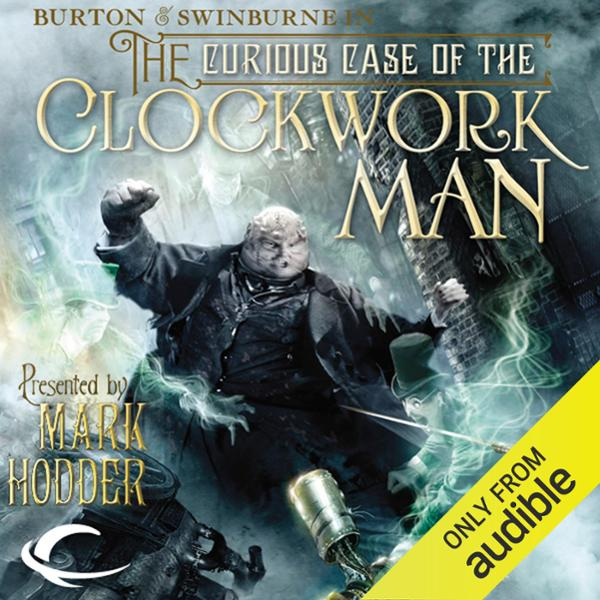 The Curious Case of the Clockwork Man: Burton &...