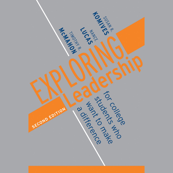 Exploring Leadership: For College Students Who ...