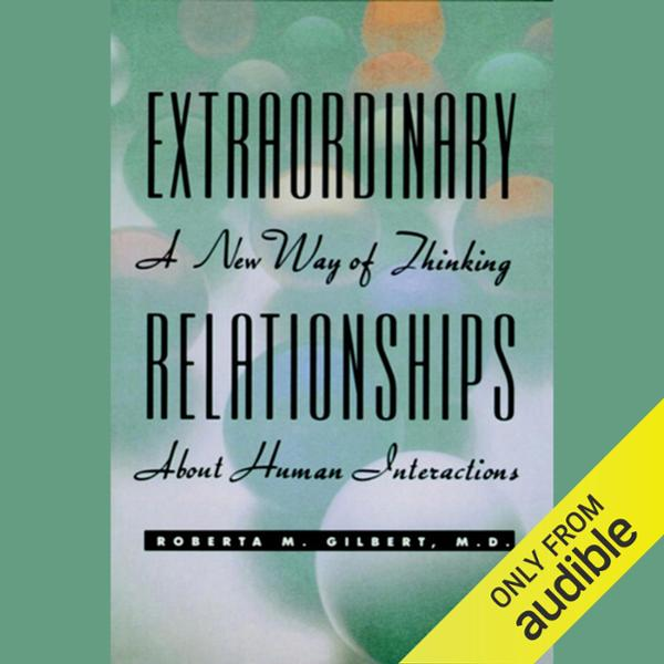 Extraordinary Relationships: A New Way of Thinking About Human Interactions , Hörbuch, Digital, 1, 498min